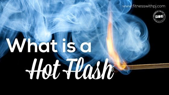 What is a Hot Flash?