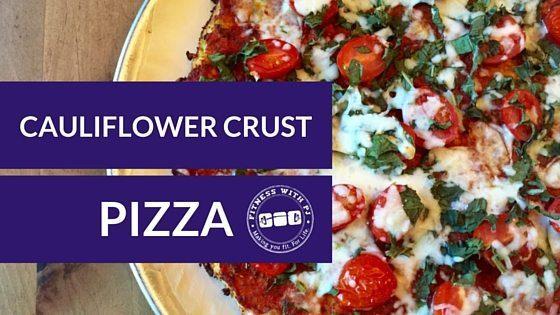 The Best Cauliflower Crust Pizza Recipe