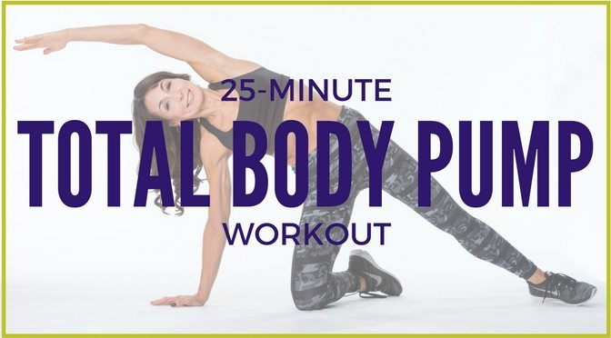 25-Minute Total Body Pump Workout