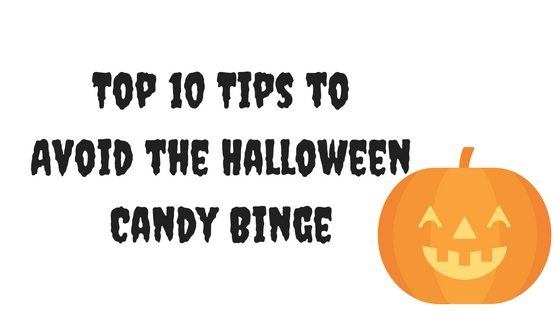 Top 10 Tips to Avoid the Halloween Candy Binge