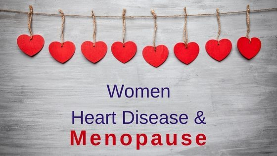 Women, Heart Disease and Menopause