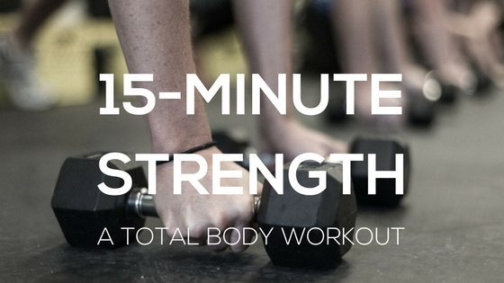 15-Minute Strength Workout