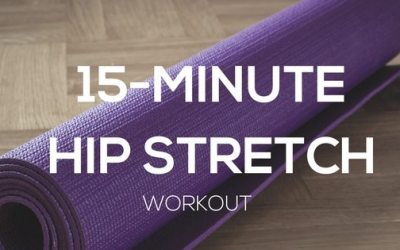 15-Minute Hip Stretch Workout