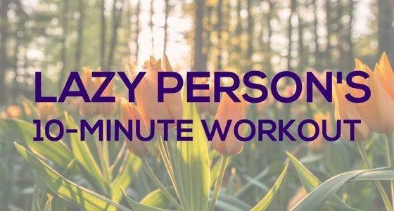 Lazy-Person-Workout