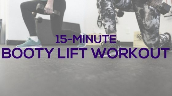 15-Minute Booty Lift Workout