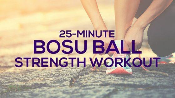 25-Minute BOSU Ball Strength Workout