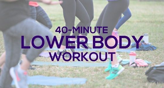 40-Min-Lower-Body-Workout-Blog