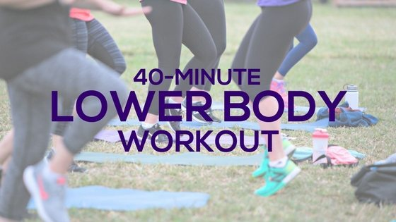 40-Minute Lower Body Workout