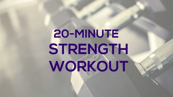 20 Minute Strength Workout