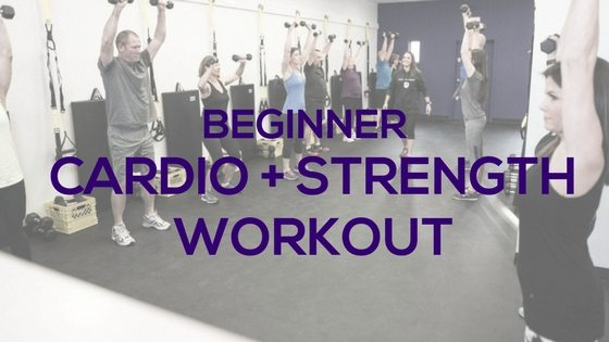 Beginner Cardio + Strength Workout
