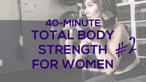 Total Body Strength Workout for Women #2