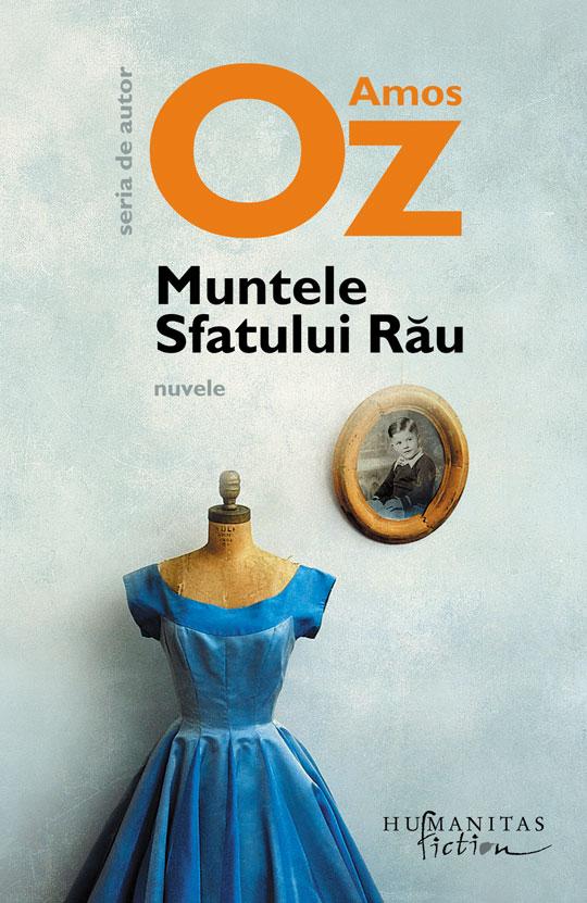 Muntele Sfatului Rău de Amos Oz , traducere și note: Any Shilon,, Humanitas Fiction, 2012