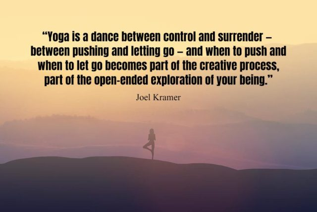 Inspirational Yoga Quote - Yoga is a dance between