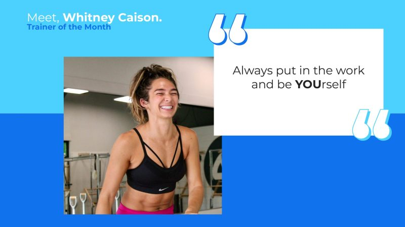 Personal Trainer of the Month: Whitney Caison.