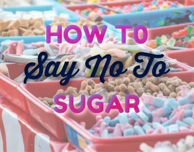 How To Say No To Sugar