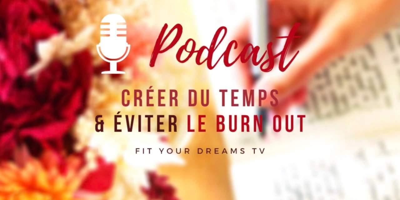 Burn out: exercices pour créer du temps et l'éviter