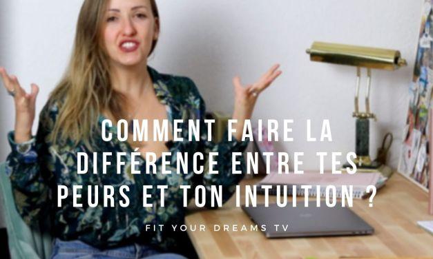 Comment faire la différence entre ses peurs et son intuition ?