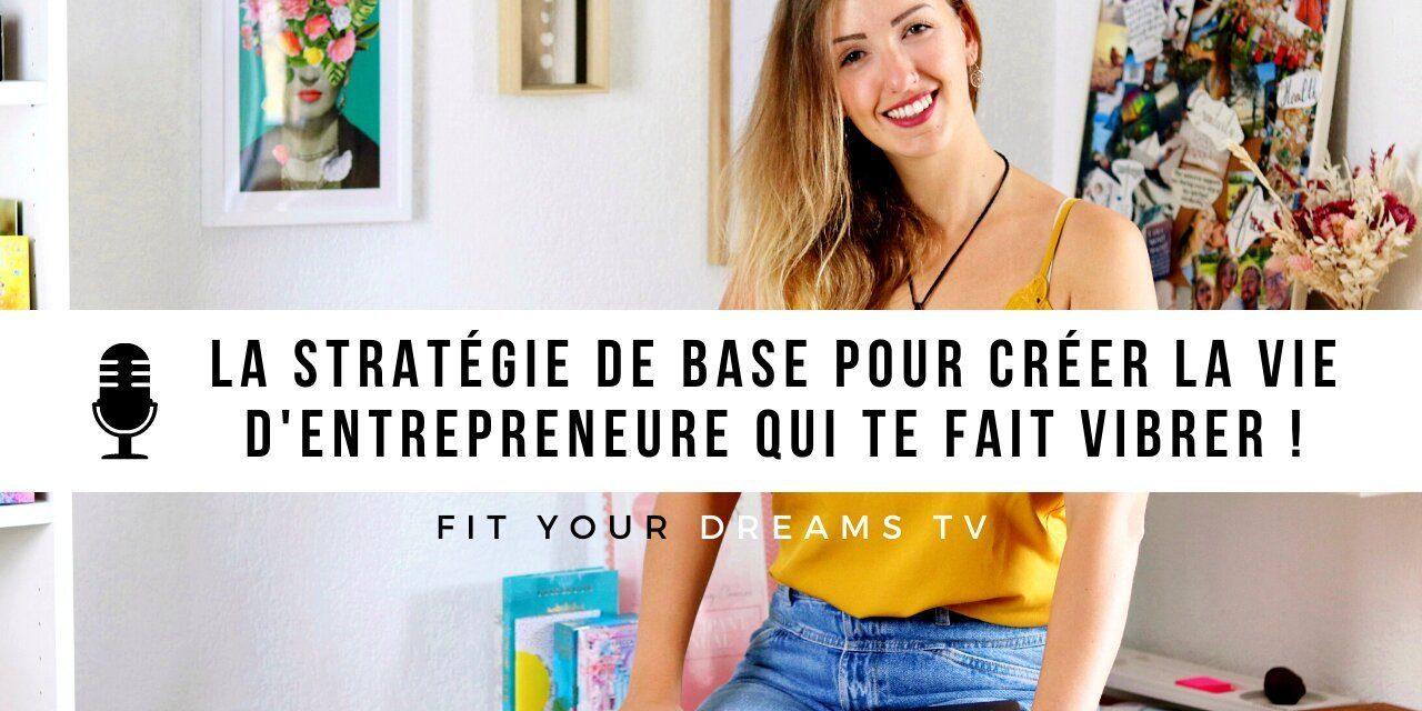 Les «5 C» : LA stratégie pour créer la vie d'entrepreneure qui te fait vibrer
