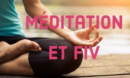 Méditation et FIV