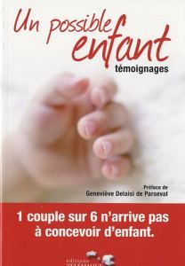 Un possible enfant : Témoignages