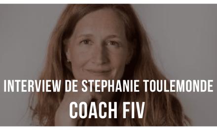 Interview de Stéphanie Toulemonde, coach FIV