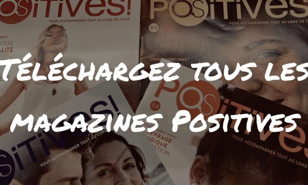 Téléchargez les magazines Positives