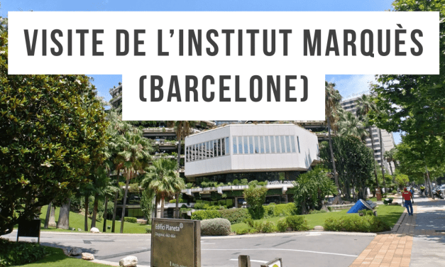 Visite de la clinique espagnole Institut Marques (Barcelone)