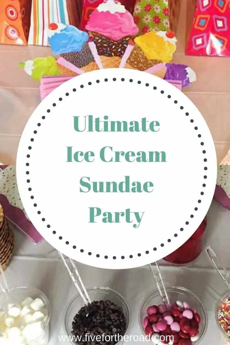 Ice Cream Sundae Party