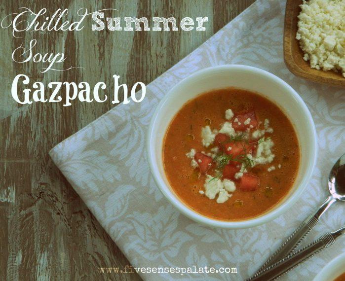Gazpacho Recipe | Five Senses Palate