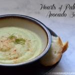 Hearts of Palm & Avocado Soup Recipe   Five Senses Palate