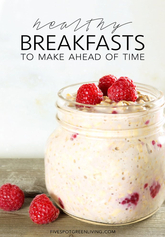 Healthy Breakfast Recipes to Make Ahead of Time - Easy meals that can be made ahead and frozen if you want.