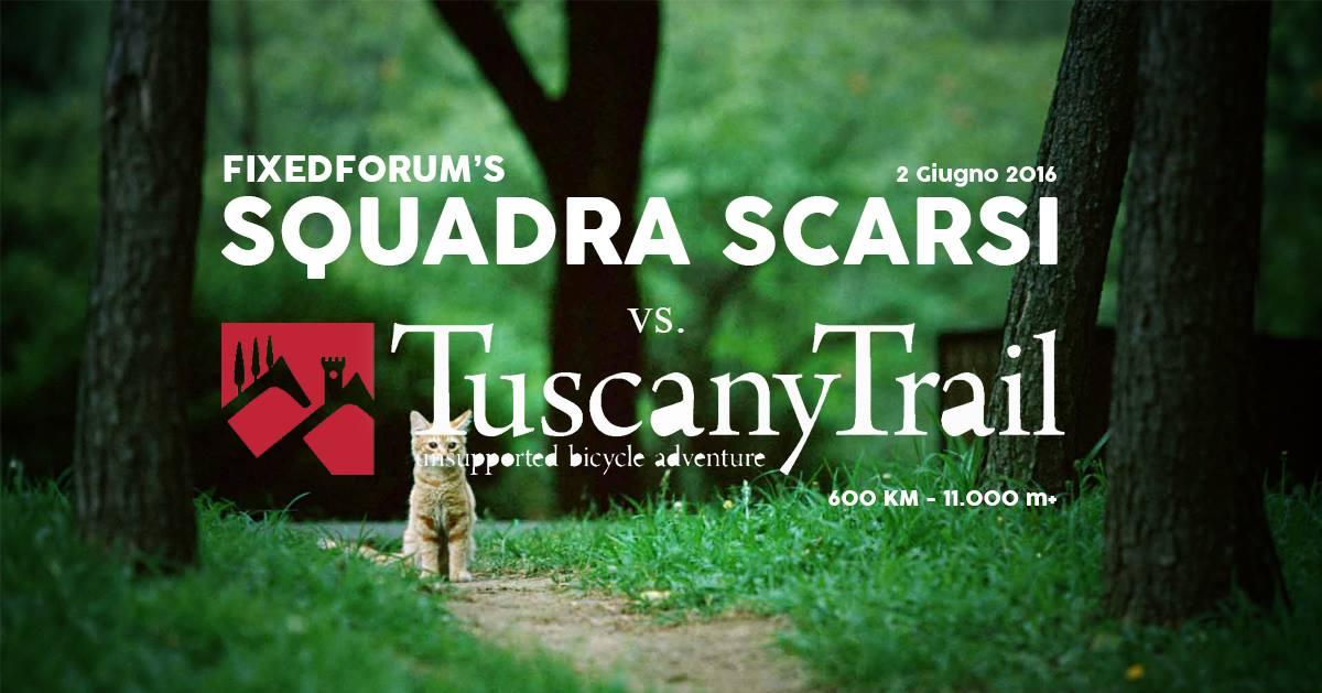 Squadra Scarsi vs Tuscany Trail - Episodio 1: L'idea geniale