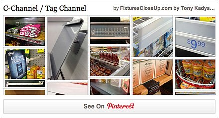 C-Channel Tag Channel Pinterest Board on Fixtures Close Up