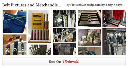 Belt Fixtures and Merchandising Pinterest Board for FixturesCloseUp