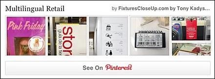 Multilingual Retail FixturesCloseUp Pinteerest Board