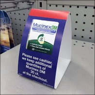 Mucinex BackStock Tent Sign Main