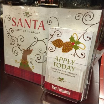 Santa Can't Do It Alone Hiring at Pier 1 Imports