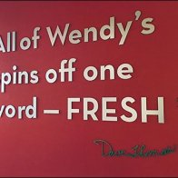 Wendy's Dave Thomas Signs Off on Fresh