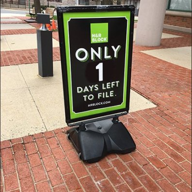 H&R Block Tax Service Only One Day Left Retail Warning Sidewalk Sign