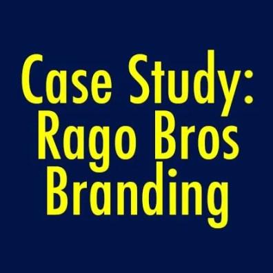 Case Study Rago Bros Branding