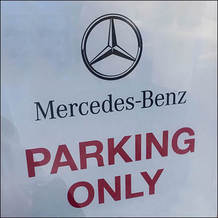 Mercedes-Benz Parking Only ... Lesser Vehicles Towed