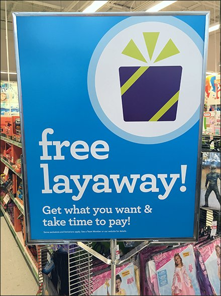 Layaway Buy-What-You-Want Pay-When-You-Can