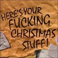 Here's-Your-Fucking-Christmas-Stuff Gift Bag