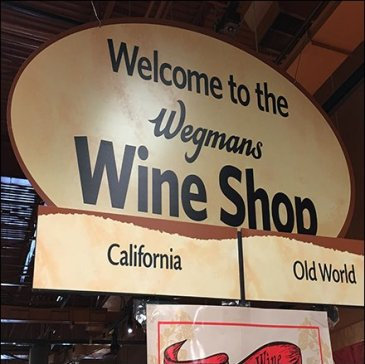 Wegmans Wine Shop Welcome Signage