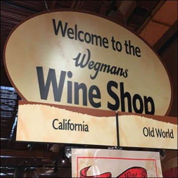 Wegmans Wine Shop Welcome Sign