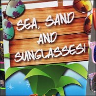 Sea Sand and Sunglasses Sign Aux