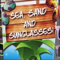 Sea Sand and Sunglasses Sign Aux