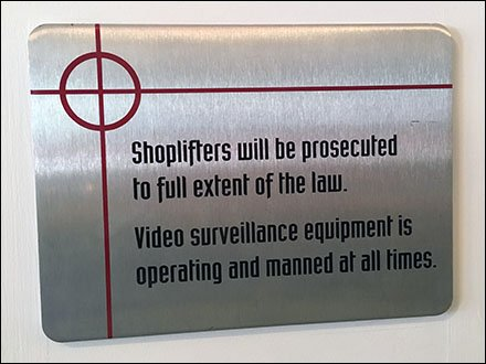Cross Hairs Branded Shoplifters Prosecuted Sign At Spy Museum