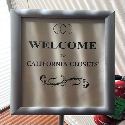 California Closets Welcome Sign Stand