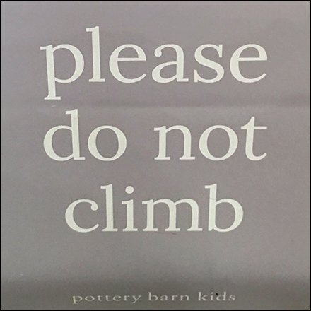 Bunk Bed Please Do Not Climb Warning